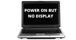 laptop power light on but no thing happens on display