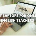 best laptops for online english teachers