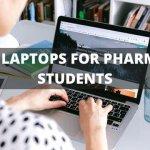 best laptops for pharmacy students