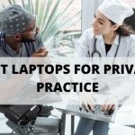 best laptops for private practice