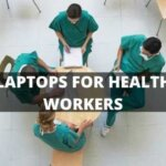best laptops for healthcare workers